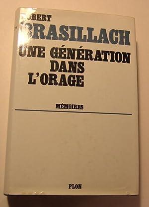 Une Generation Dans L'orage: Brasillach (robert)
