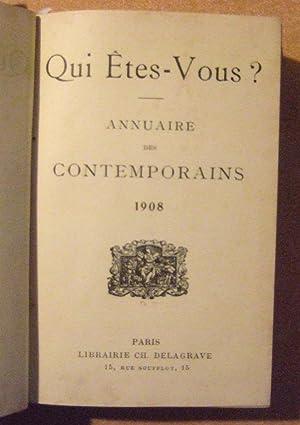 Qui etes-vous? Annuaire Des Contemporains 1908: Collectif