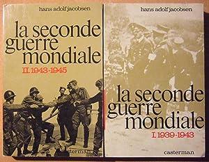 La Seconde guerre Mondiale (Tomes 1 et 2): JACOBSEN (Hans Adolf)