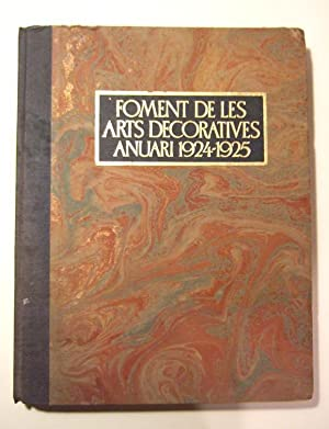 Foment De Les Arts Decoratives - Anuari 1924 - 1925: Collectif