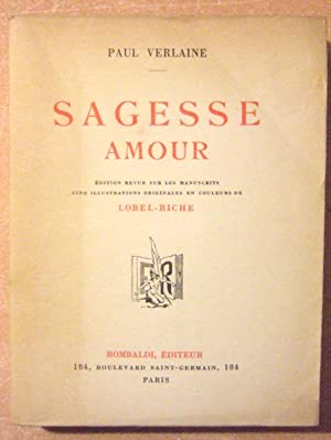 Sagesse - Amour: Verlaine (Paul)