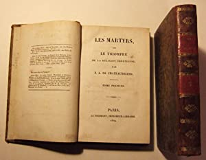 Les Martyrs, ou le triomphe de la religion chrétienne.: Chateaubriand (F.A. De)