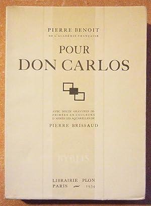 Pour Don Carlos.: Benoit (Pierre)