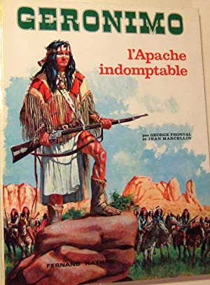 Geronimo l'Apache Indomptable: Fronval Georges