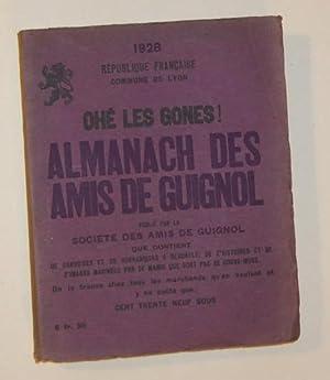 Ohé les Gones! Almanach des Amis de Guignol 1928: Collectif