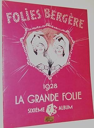 La Grande Folie 1928: Folies Bergeres
