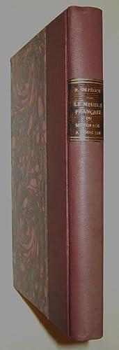 Le meuble francais du moyen-age a Louis XIII: FELICE (Roger de)