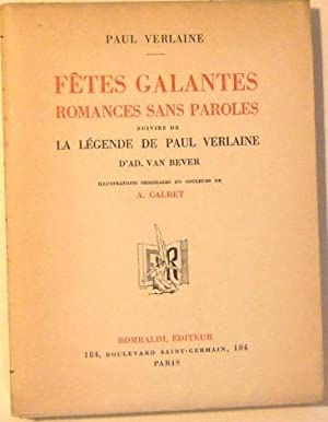 Fêtes galantes-Romance sans paroles suivi de La légende de Paul Verlaine (iné...