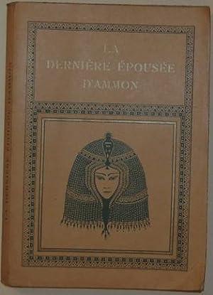 La dernière épousée d'Ammon: BARRY Léon