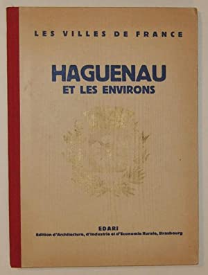 Haguenau et les environs: Collectif
