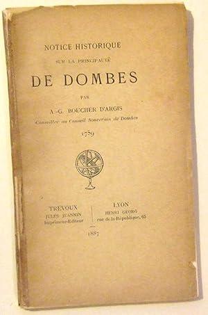 Notice Historique Sur La principauté De Dombes: Boucher D'argis (A.-G.)