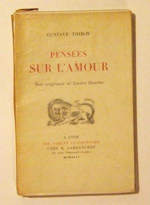 Pensées sur l'amour.: THIBON (Gustave)