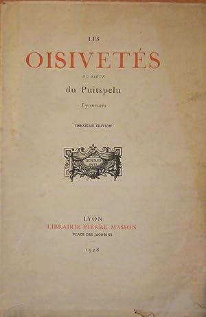 Les Oisivetés Du Sieur Du Puitspelu Lyonnais: Tisseur (Clair)