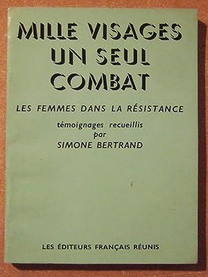 Mille visages, un seul combat : Les: BERTRAND (Simone)