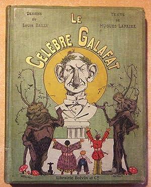 Le célèbre Galafat.: LAPAIRE (Hughes)