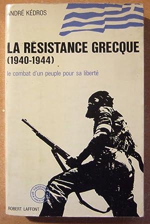 La Résistance grecque (1940-1944): Kédros (André)