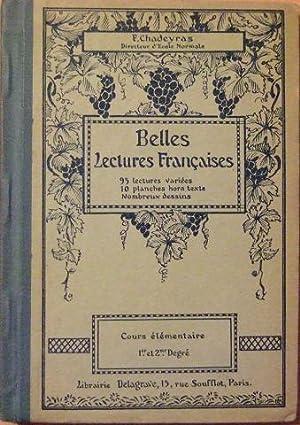 Belles lectures françaises. Cours élémentaire (1° et 2° degre): ...