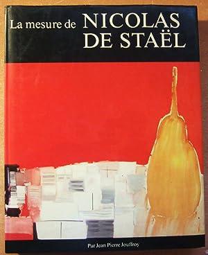La mesure de Nicolas de Staël.: JOUFFROY (Jean Pierre )