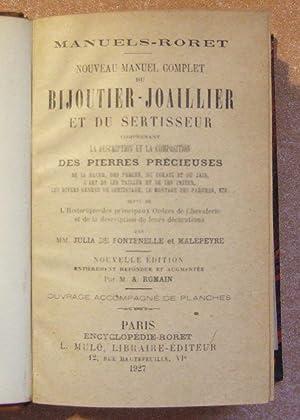 Nouveau Manuel Complet Du Bijoutier-Joaillier et Du Sertisseur: FONTENELLE (Julia de) et MALEPEYRE