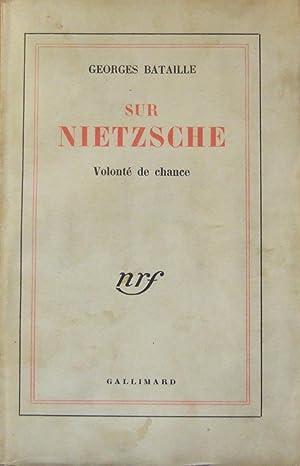 Sur Nietzsche - Volonté de Chance: BATAILLE (Georges)