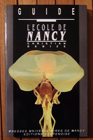 Guide - l'Ecole de Nancy.: Debize (Christian)