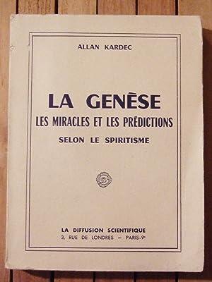 La Genèse. Les Miracles et Les Prédictions: Kardec (allan)