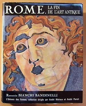 Rome, la fin de l'art antique,: BIANCHI BANDINELLI (Ranuccio)