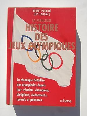 La fabuleuse histoire des jeux Olympiques: Lagorce (Guy) &