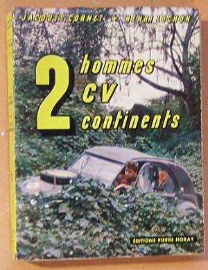 2 Hommes 2 CV 2 Continents: Cornet (jacquess) & Lochon (henri)