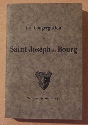 La Congrégation de Saint-Joseph de Bourg: Anonyme