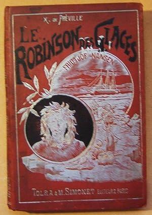Le Robinson Des Glaces: Preville (X. de)