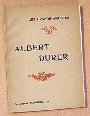 Albert durer - Biographie critique: MARGUILLIER (Auguste)