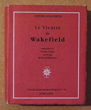 LE VICAIRE DE WAKEFIELD (ISBN : 2714307582: Goldsmith (Olivier)