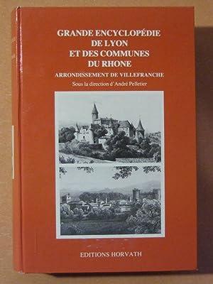 Grande encyclopédie de Lyon et des communes du Rhône (Volume IV): PELLETIER (sous la ...