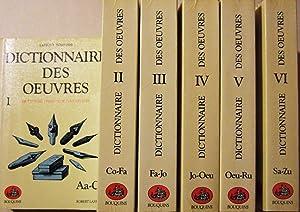 Dictionnaire des Oeuvres de tous les temps et de tous les pays Littérature, Philosophie,...
