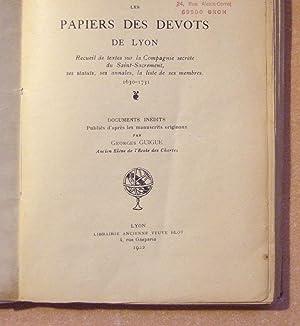 Les Papiers Des Devots De Lyon: Guigue (publies Par georges)