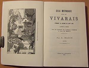 Essai historique sur le Vivarais pendant la Guerre de Cent Ans (1337-1453).: MAZON (Albin)