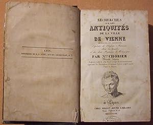 Recherches sur les Antiquités de la Ville de Vienne, métropole des Allobroges, ...