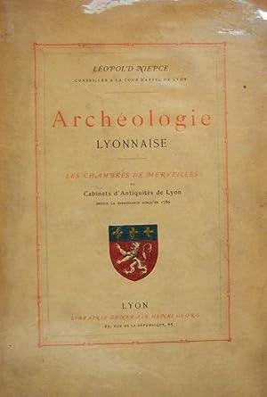 Archéologie lyonnaise. Les Chambres De Merveilles Ou Cabinets D'antiquités De ...