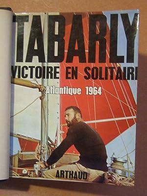 Victoire en solitaire -atlantique 1964 -: Tabarly (Eric)