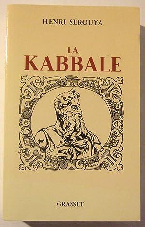 La Kabbale: Serouya (Henri)