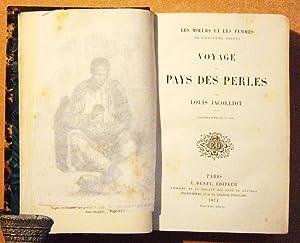 Voyage Au Pays Des Perles: Jacolliot (Louis)