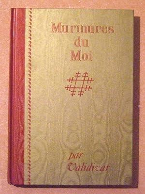 Murmures du Moi - Recueil d'aphorismes destinés: Validivar
