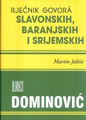 RJECNIK GOVORA SLAVONSKIH, BARANJSKIH I SRIJEMSKIH: Jaksic, Martin