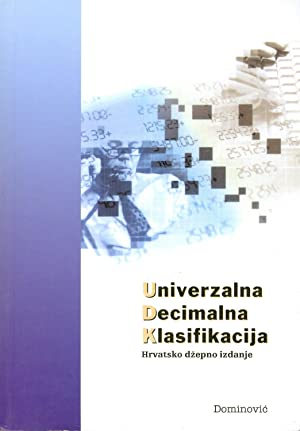 UNIVERZALNA DECIMALNA KLASIFIKACIJA: hrvatsko dzepno izdanje: Lasic-Lazic, Jadranka