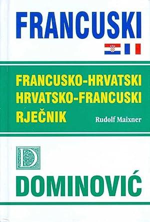 FRANCUSKO-HRVATSKI, HRVATSKO-FRANCUSKI RJECNIK: Maixner, Rudolf