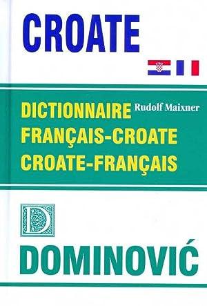 DICTIONNAIRE FRANCAIS-CROATE, CROATE-FRANCAIS: Maixner, Rudolf