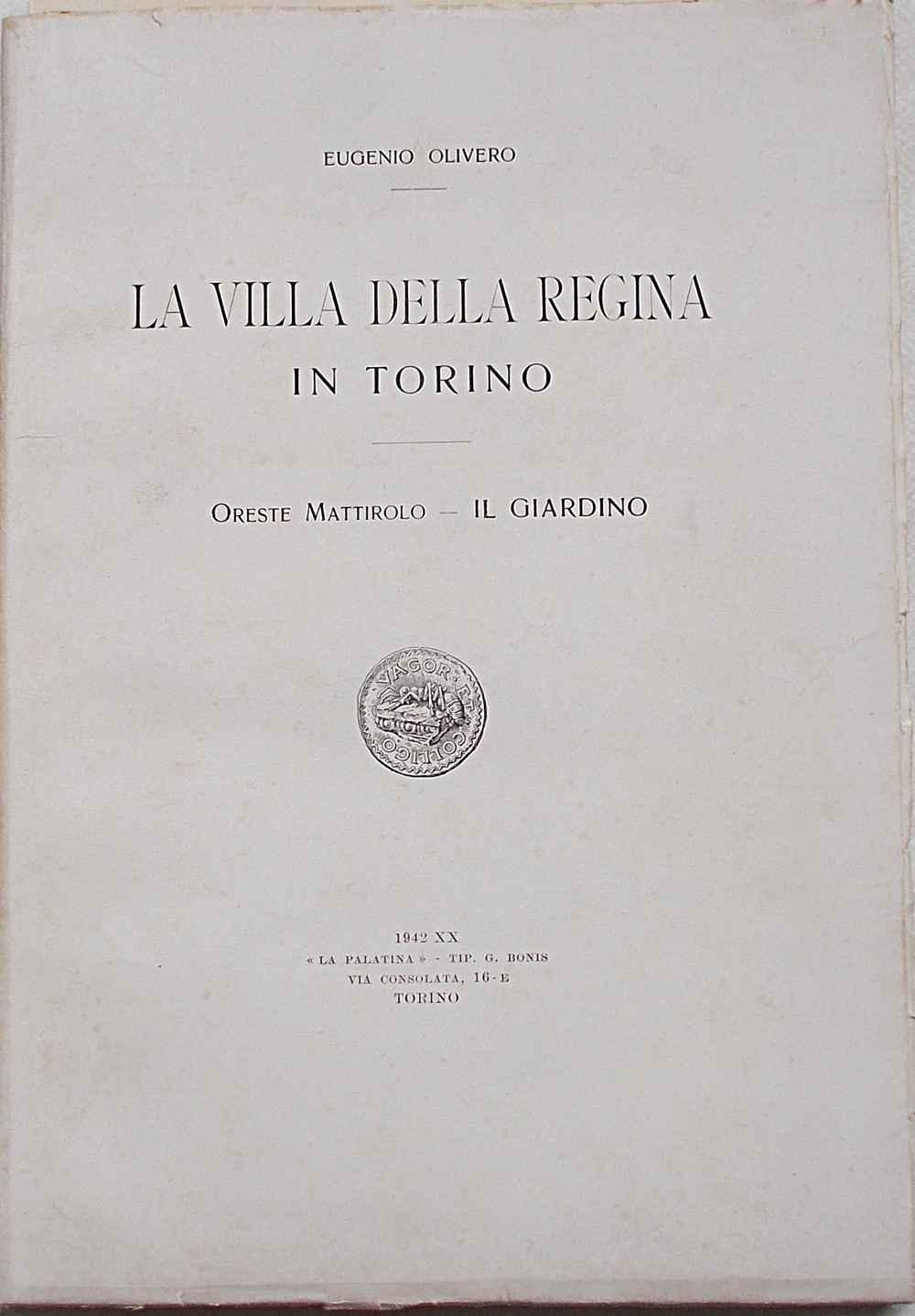 La villa della Regina in Torino. OLIVERO EUGENIO