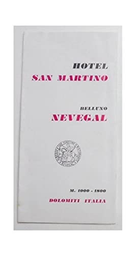 Hotel San Martino. Belluno Nevegal.