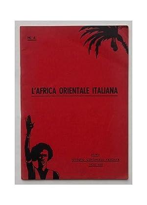 L'Africa Orientale Italiana.